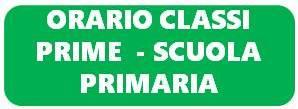 Orario Classi Prime Scuola Primaria